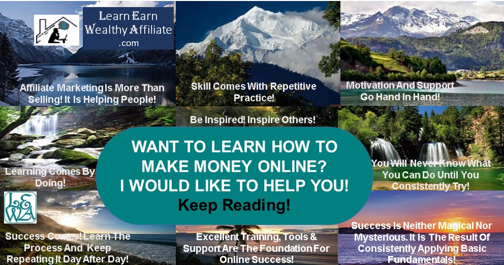 Learn Earn Wealthy Affiliate .com Get Free Help To Become A Work From Home Affiliate Earning Online Income