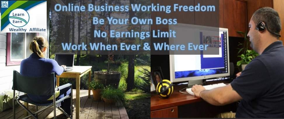 Learn Earn Wealthy Affiliate Online Business Freedom No Boss No Earnings Limit